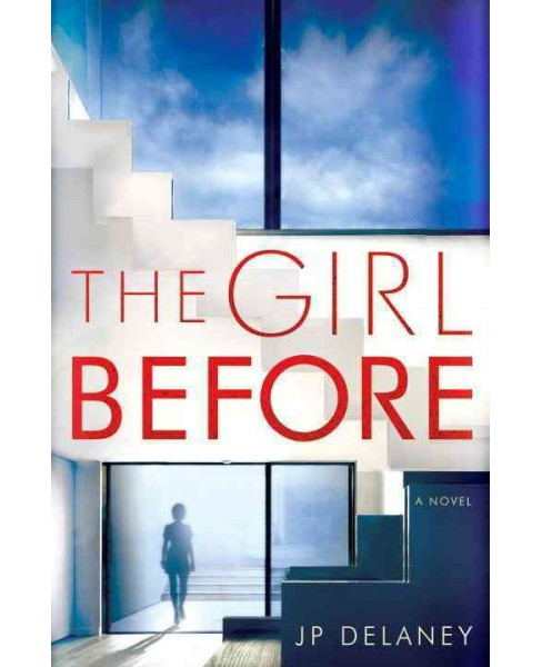 Girl Before (Hardcover) (J. P. Delaney) - image 1 of 1