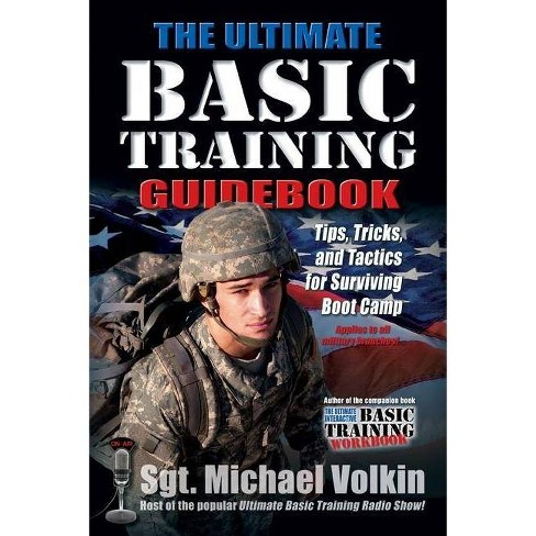 Ultimate Basic Training Guidebook - by  Michael Volkin (Paperback) - image 1 of 1