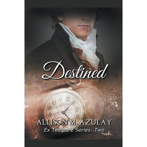 Destined - by  Allison M Azulay (Paperback) - image 1 of 1