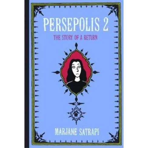 Persepolis 2 Pantheon Graphic Library By Marjane Satrapi Hardcover Target