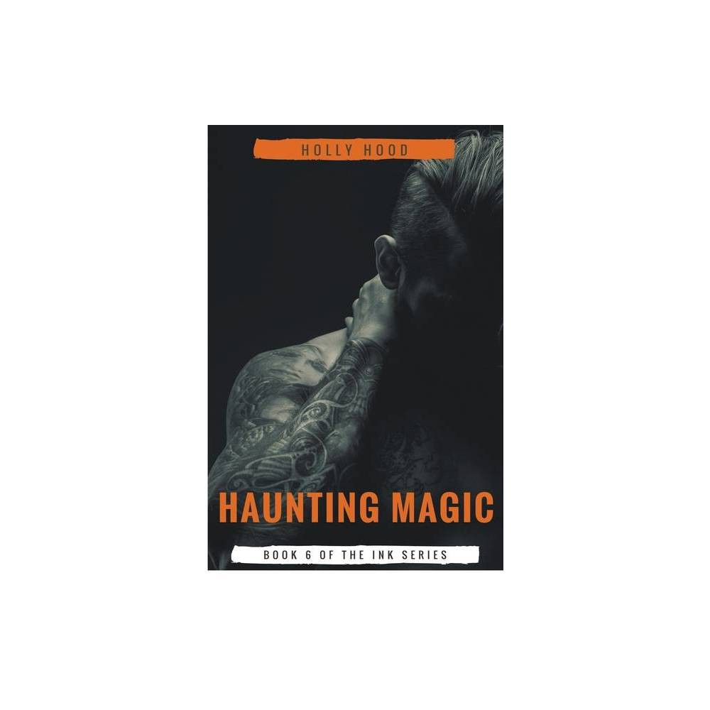 Haunting Magic By Holly Hood Paperback