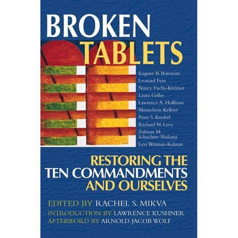 Broken Tablets - (Restoring the Ten Commandments and Ourselves) (Paperback) - image 1 of 1