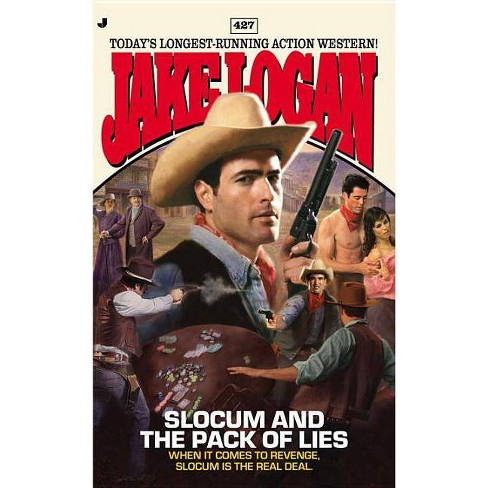 Slocum and the Pack of Lies - (Jake Logan) by  Jake Logan (Paperback) - image 1 of 1