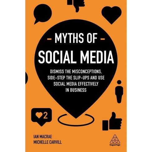 Myths of Social Media - (Business Myths) by  Michelle Carvill & Ian MacRae (Paperback) - image 1 of 1
