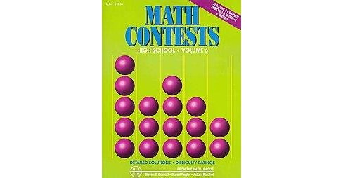 Math Contests For High School : School Years: 2006-2007 Through 2010-2011 (Paperback) (Steven R. Conrad - image 1 of 1