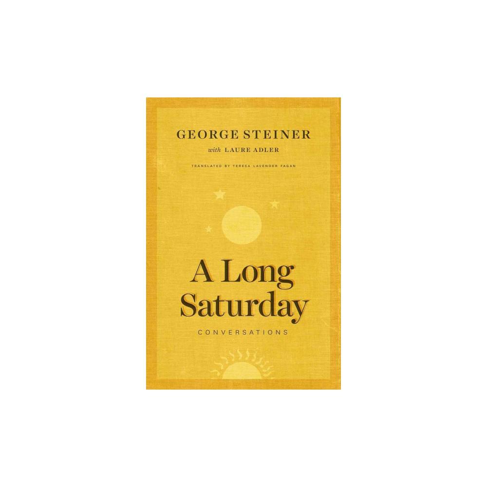 Long Saturday : Conversations (Hardcover) (George Steiner)