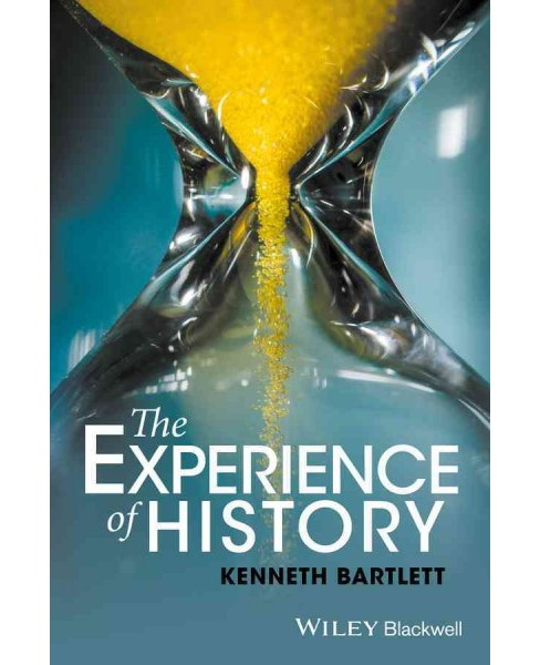 Experience of History (Paperback) (Kenneth Bartlett) - image 1 of 1