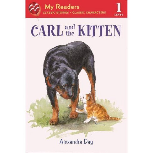 Carl and the Kitten - (My Readers - Level 1 (Quality)) by  Alexandra Day (Hardcover) - image 1 of 1