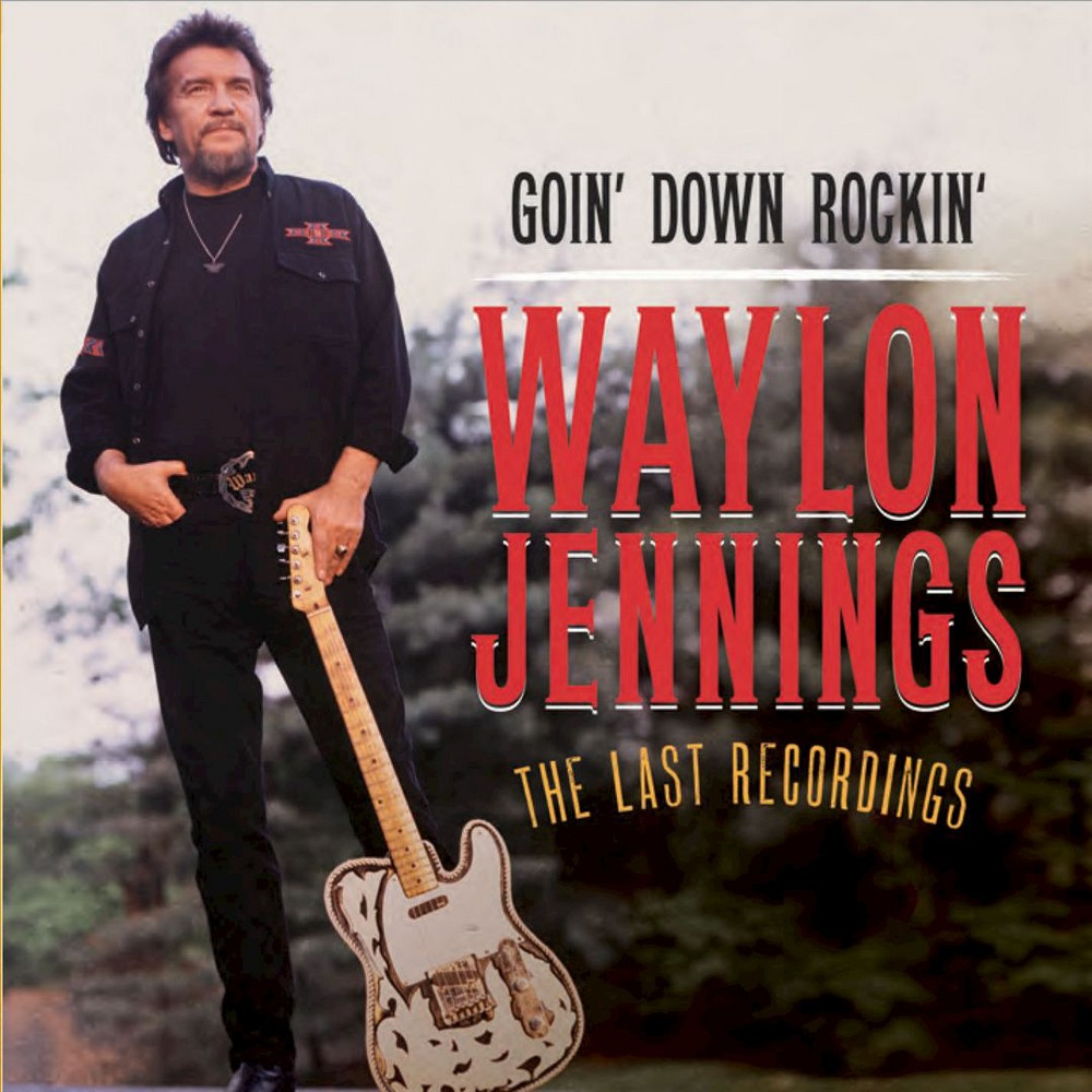 Waylon Jennings - Goin Down Rockin:Last Recordings (CD)
