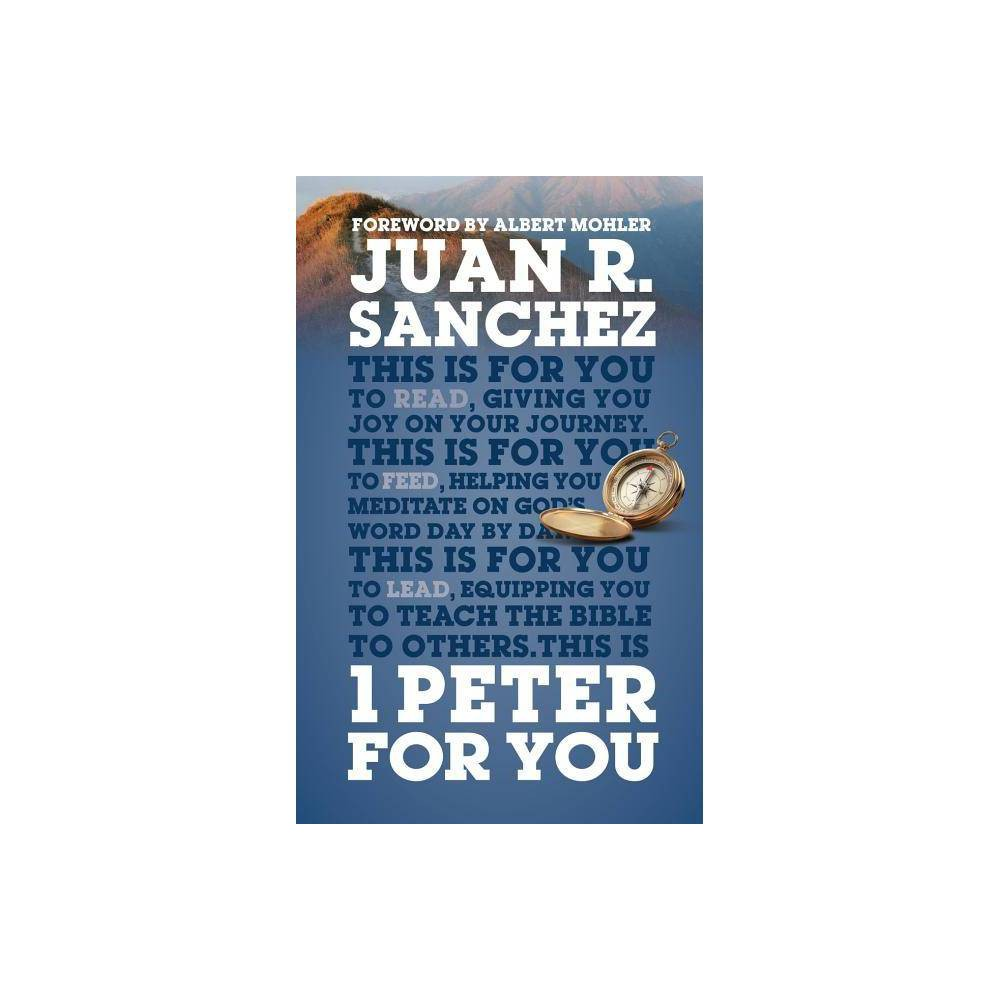 1 Peter for You - (Gods Word for You) by Juan Sanchez (Hardcover)
