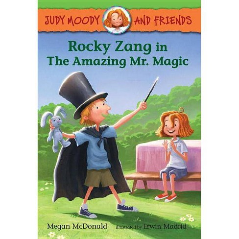 Rocky Zang in the Amazing Mr. Magic - (Judy Moody and Friends) by  Megan McDonald (Hardcover) - image 1 of 1