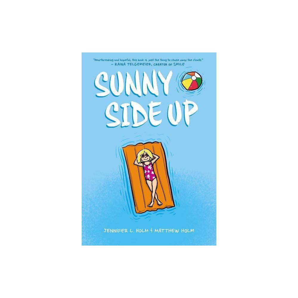 Sunny Side Up Sunny Book 1 By Jennifer L Holm Hardcover
