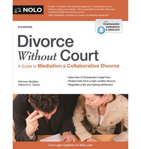 Divorce Without Court : A Guide to Mediation & Collaborative Divorce -  (Paperback) - image 1 of 1