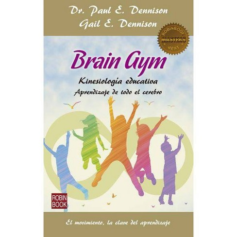 Brain Gym - (Masters/Salud) by  Paul E Dennison & Gail E Dennison (Paperback) - image 1 of 1
