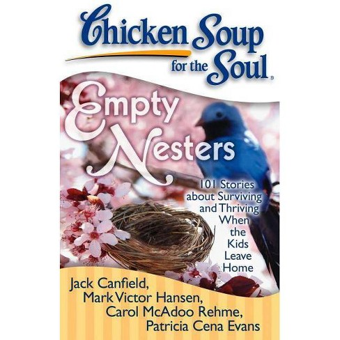 Chicken Soup for the Soul: Empty Nesters - (Paperback) - image 1 of 1