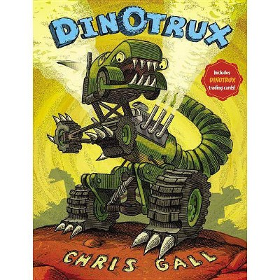 Dinotrux (Reprint) (Mixed media product) by Chris Gall