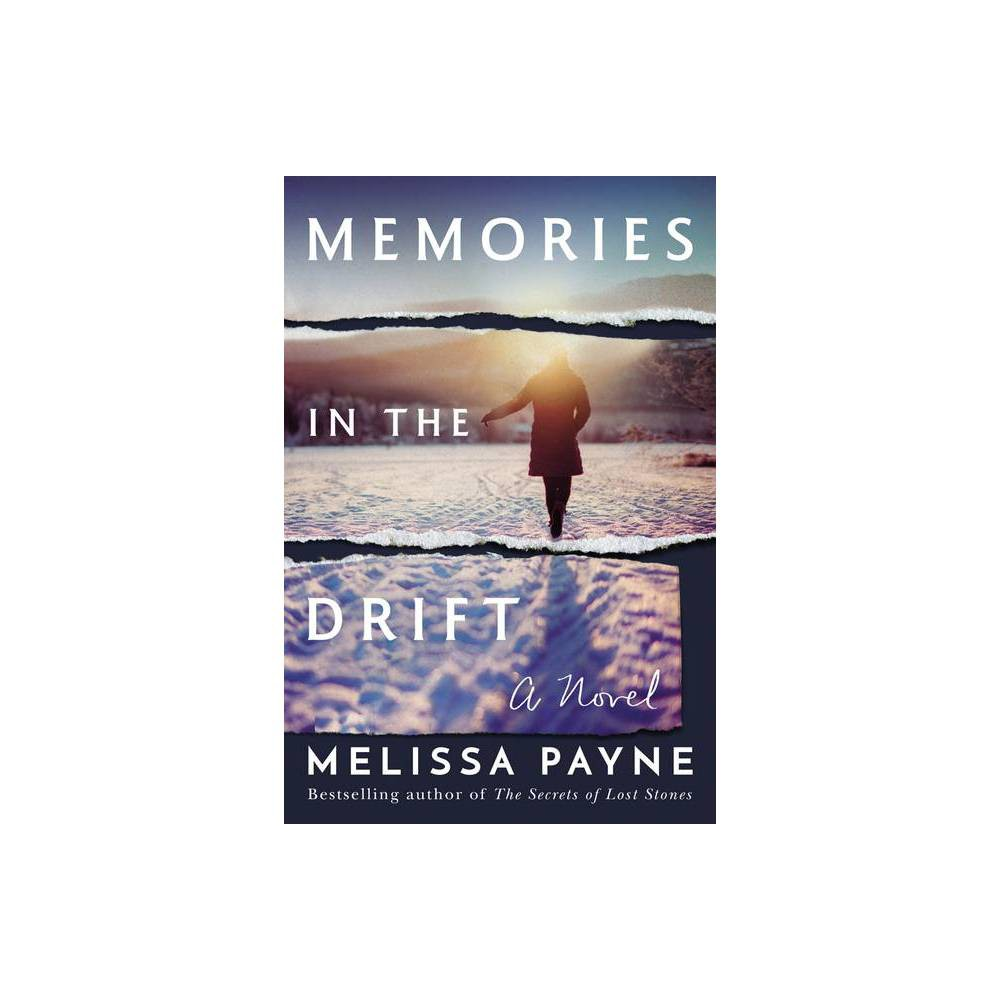 Memories In The Drift By Melissa Payne Paperback