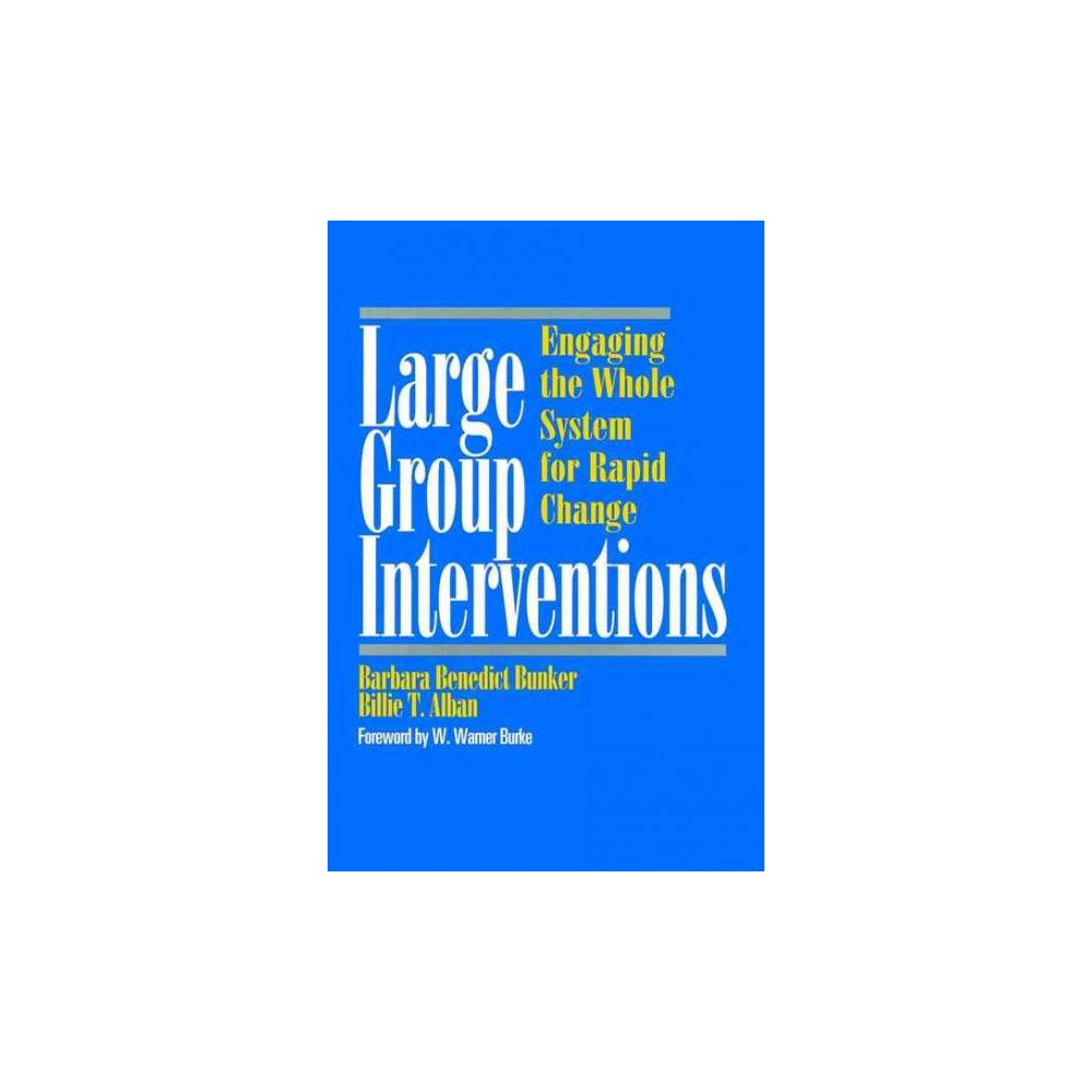 Large Group Interventions ( The Jossey-Bass Business & Management Series) (Hardcover)