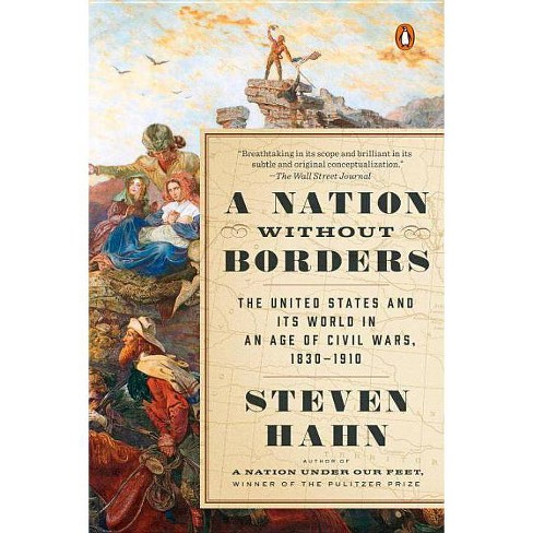 A Nation Without Borders - (Penguin History of the United States) by  Steven Hahn (Paperback) - image 1 of 1