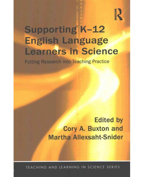 Supporting K-12 English Language Learners in Science : Putting Research into Teaching Practice - image 1 of 1