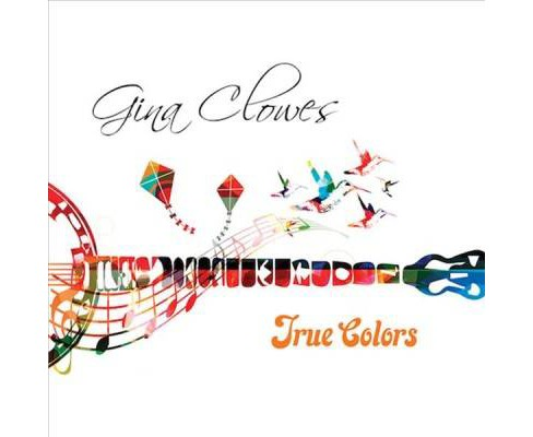Gina Clowes - True Colors (CD) - image 1 of 1