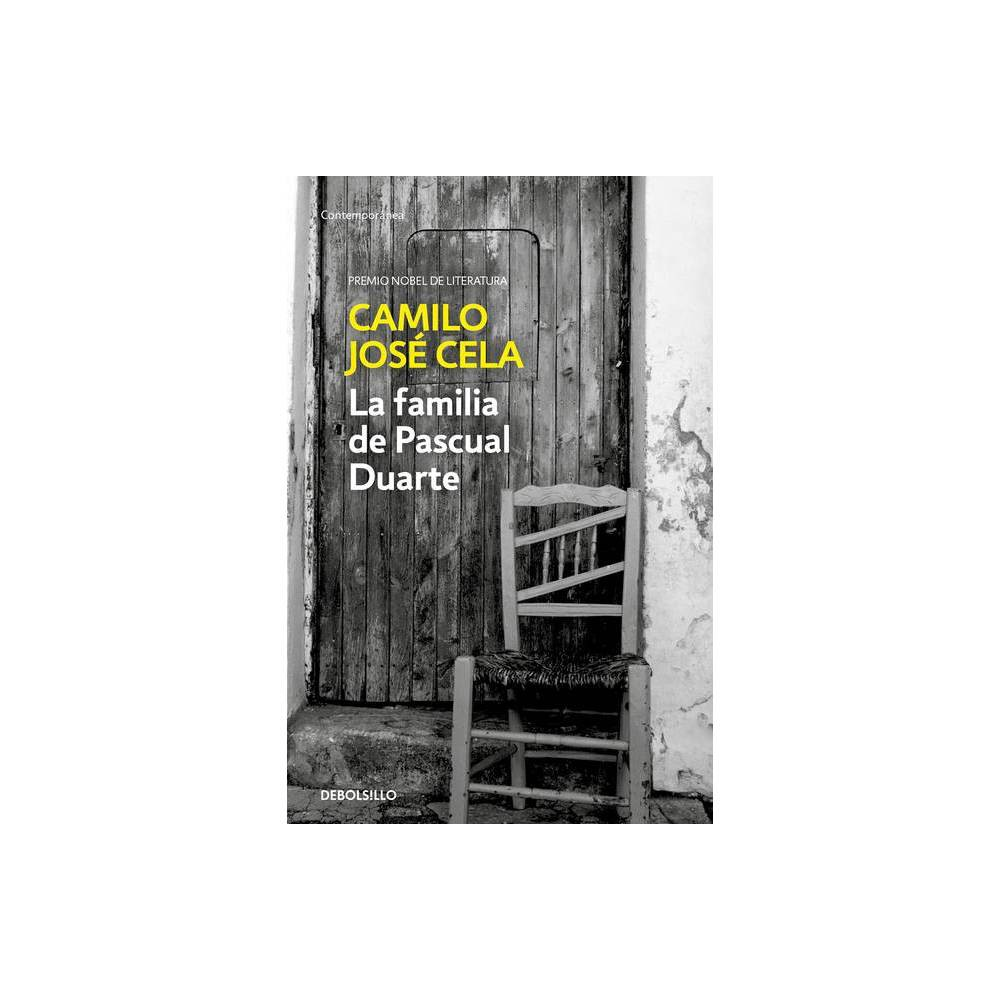 La Familia De Pascual Duarte The Family Of Pascual Duarte By Camilo Jose Cela Paperback