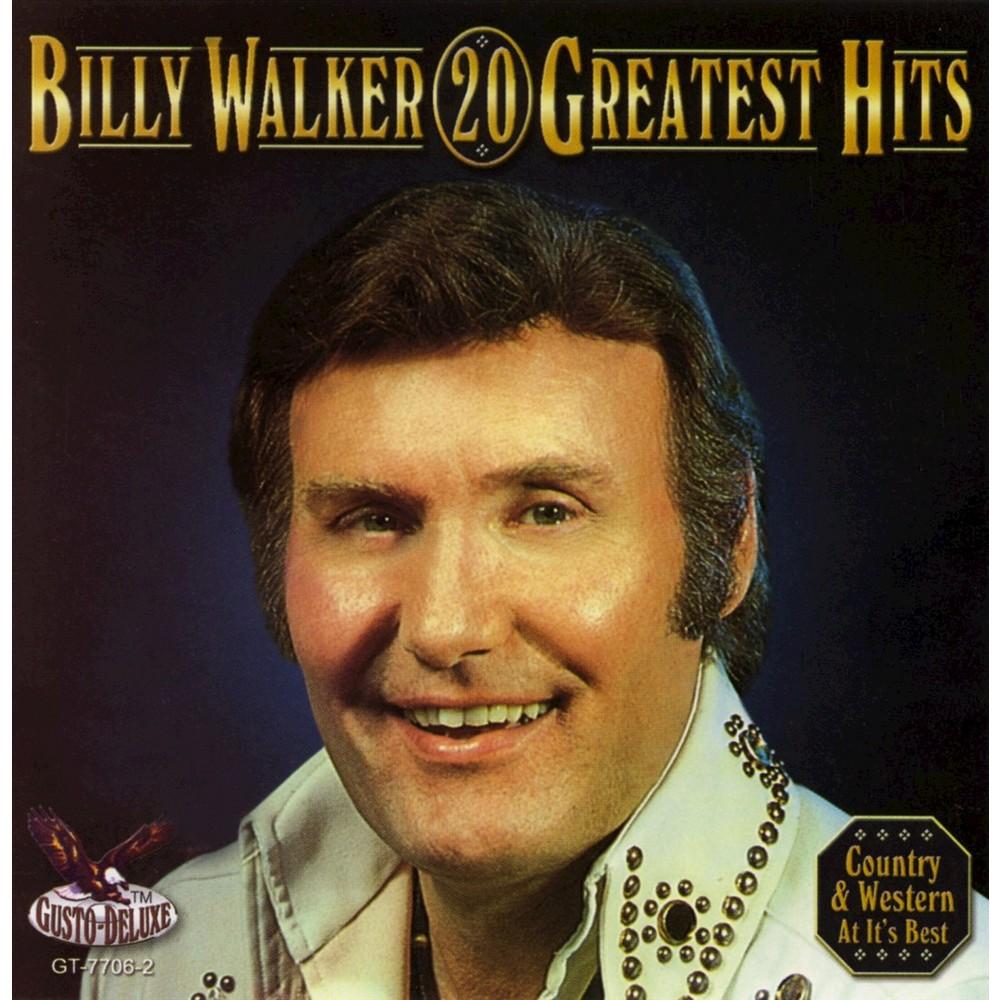 Billy Walker - Billy Walker:20 Greatest Hits (CD)