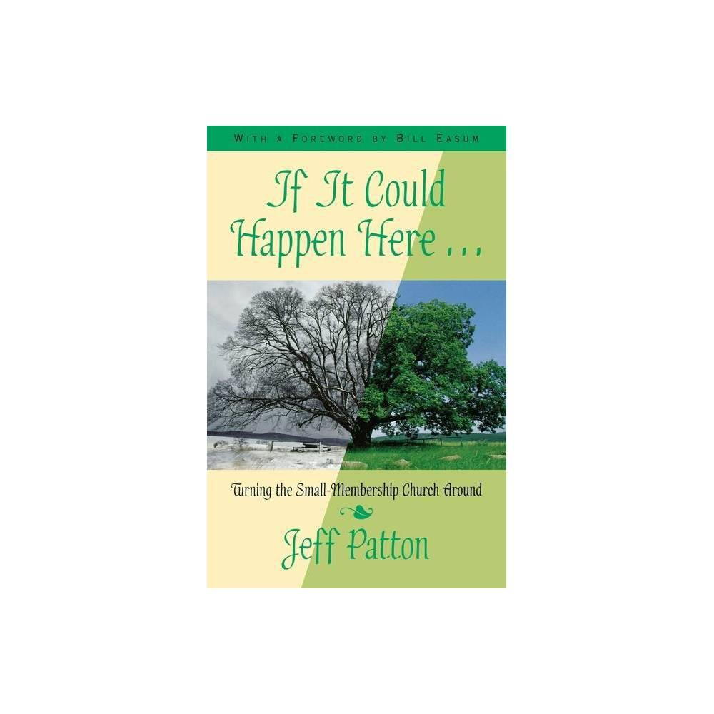 If It Could Happen Here By Jeffrey H Patton Jeff Patton Paperback
