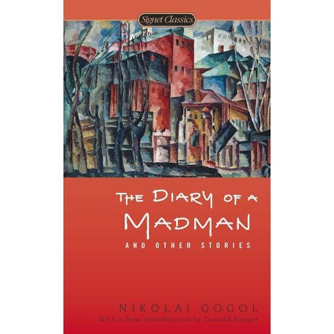 The Diary of a Madman and Other Stories - (Signet Classics) by  Nikolai Gogol (Paperback) - image 1 of 1