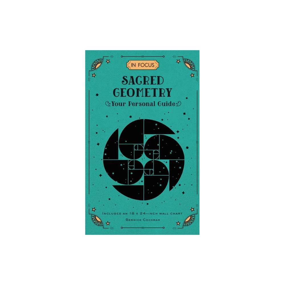 In Focus Sacred Geometry By Bernice Cockram Hardcover