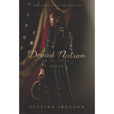 Dread Nation - by  Justina Ireland (Paperback)
