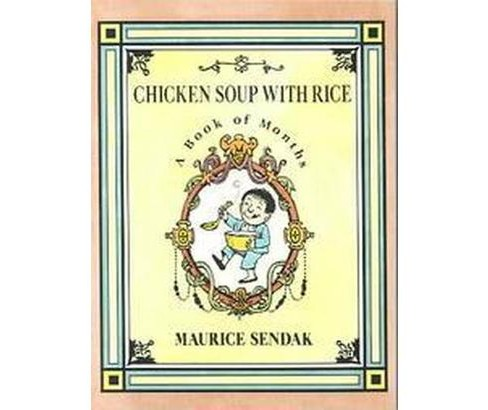 Chicken Soup With Rice : A Book of Months (Reprint) (Paperback) (Maurice Sendak) - image 1 of 1