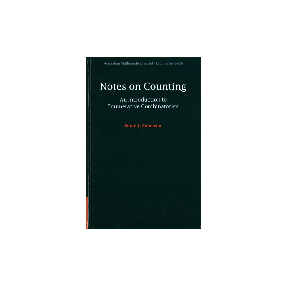 Notes on Counting : An Introduction to Enumerative Combinatorics (Hardcover) (Peter J. Cameron)