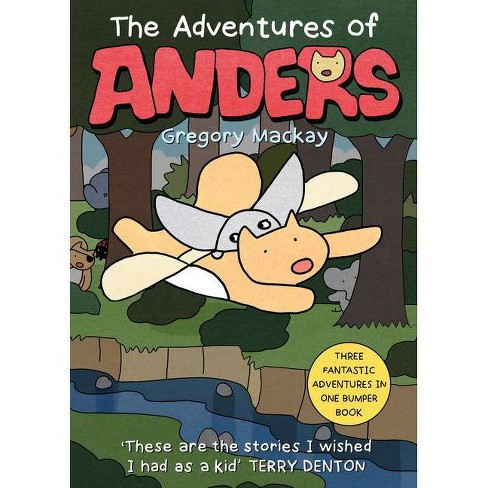 The Adventures of Anders, Volume 3 - by  Gregory MacKay (Paperback) - image 1 of 1