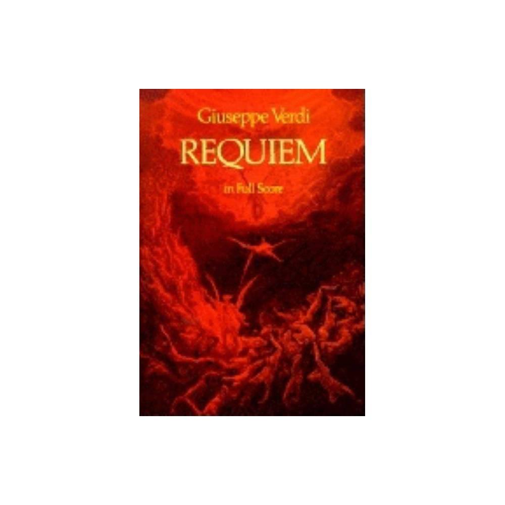 Requiem - (Dover Vocal Scores) by Giuseppe Verdi (Paperback)