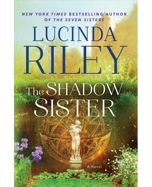 Shadow Sister : Star's Story -  (The Seven Sister's) by Lucinda Riley (Hardcover) - image 1 of 1
