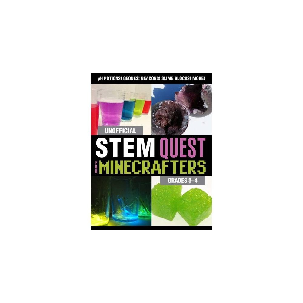 Unofficial Stem Quest for Minecrafters : Grades 3-4 - by Stephanie J. Morris (Paperback)