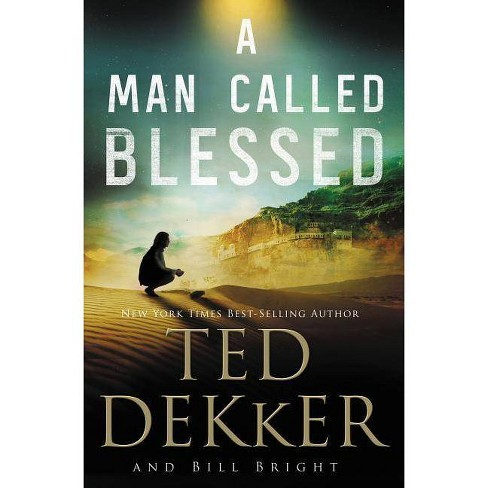 A Man Called Blessed - (Caleb Books) by  Ted Dekker (Paperback) - image 1 of 1