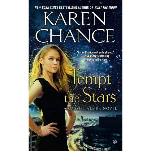 Tempt the Stars - (Cassie Palmer Novels) by  Karen Chance (Paperback) - image 1 of 1