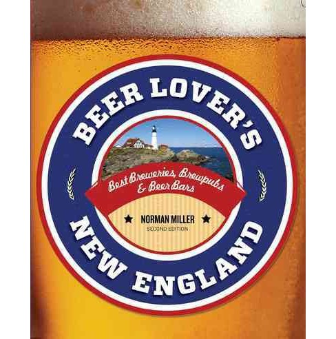 Beer Lover's New England (Paperback) (Norman Miller) - image 1 of 1