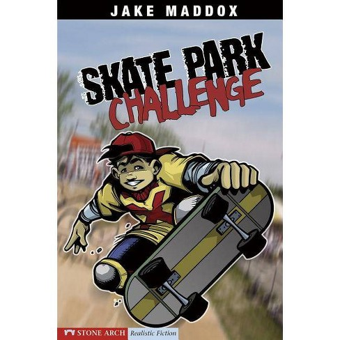 Skate Park Challenge - (Impact Books) by  Jake Maddox (Paperback) - image 1 of 1