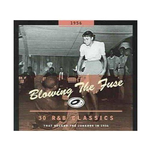 Various - Blowing The Fuse 30 R&B Classics That Rocked The Jukebox In 1956 (CD) - image 1 of 1