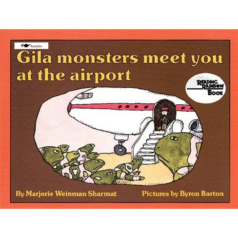 Gila Monsters Meet You at the Airport - (Reading Rainbow Books) by  Marjorie Weinman Sharmat (Paperback) - image 1 of 1