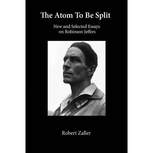 The Atom To Be Split - by  Robert Zaller (Paperback) - image 1 of 1