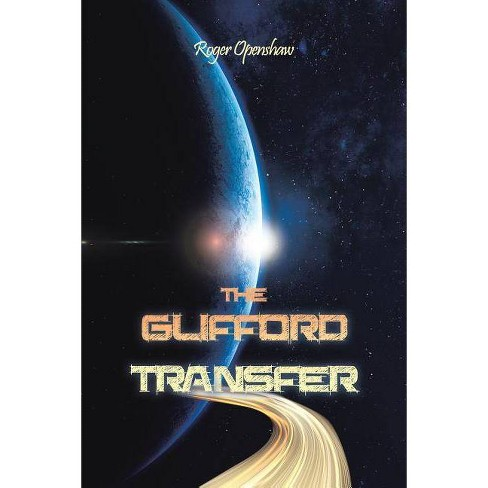 The Glifford Transfer - by  Roger Openshaw (Paperback) - image 1 of 1