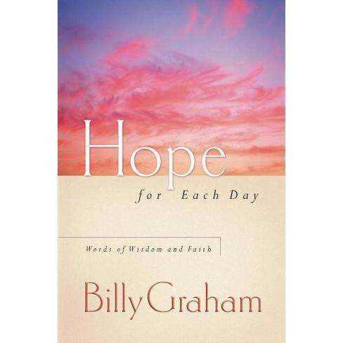 Hope for Each Day - by  Billy Graham (Paperback) - image 1 of 1