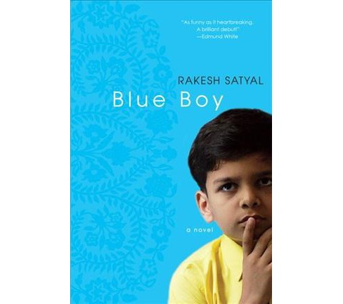 Blue Boy (Paperback) (Rakesh Satyal) - image 1 of 1