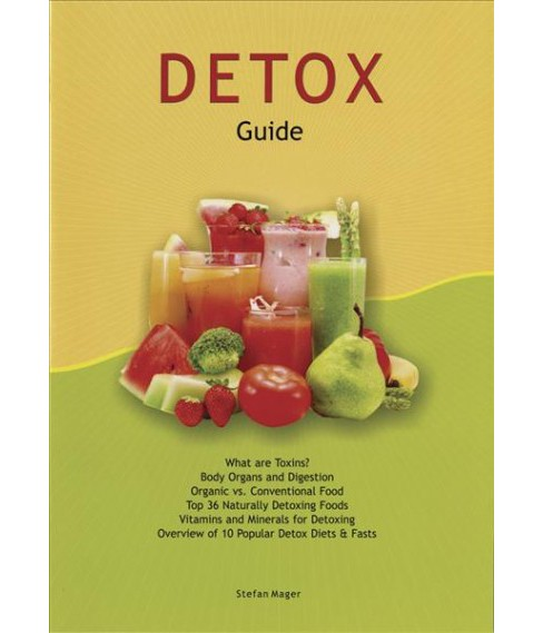 Detox Guide -  by Stefan Mager (Paperback) - image 1 of 1