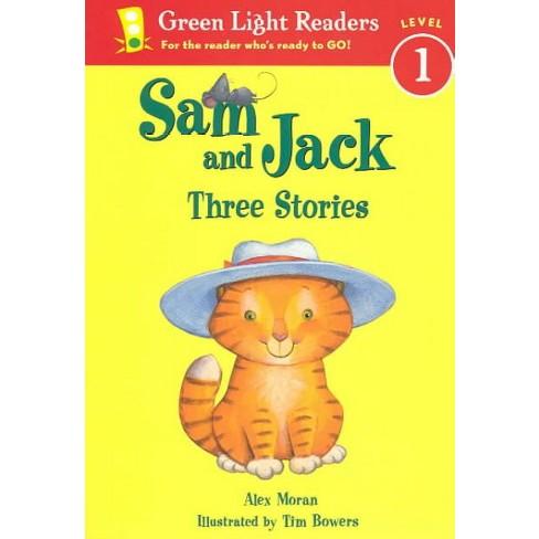 Sam and Jack - (Green Light Reader - Level 1 (Quality)) by  Alex Moran (Paperback) - image 1 of 1
