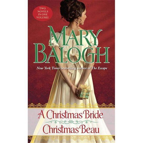 A Christmas Bride/Christmas Beau - by  Mary Balogh (Paperback) - image 1 of 1